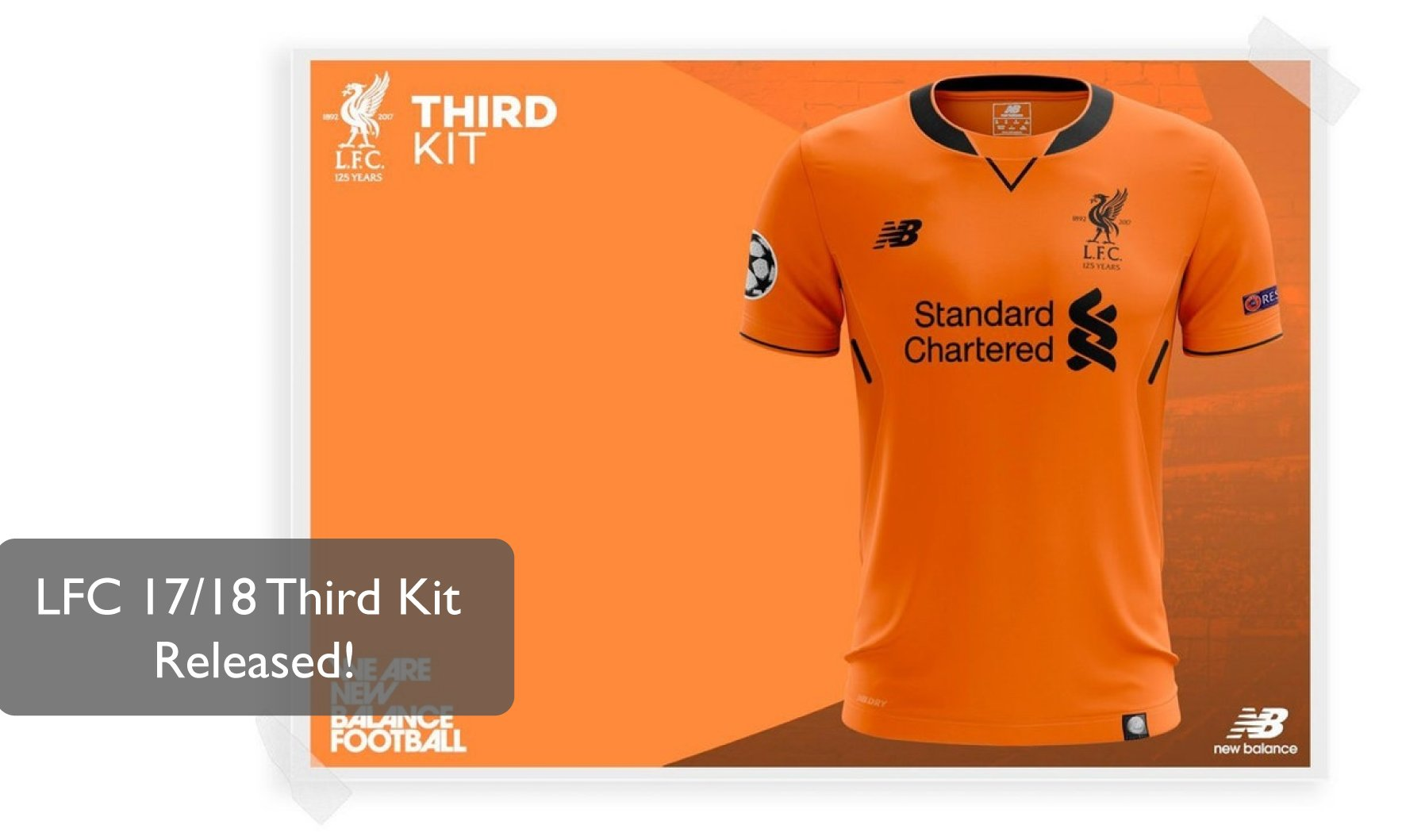 19b98038d44 LFC 17/18 Third Kit Officially Released + Champions League Draw!
